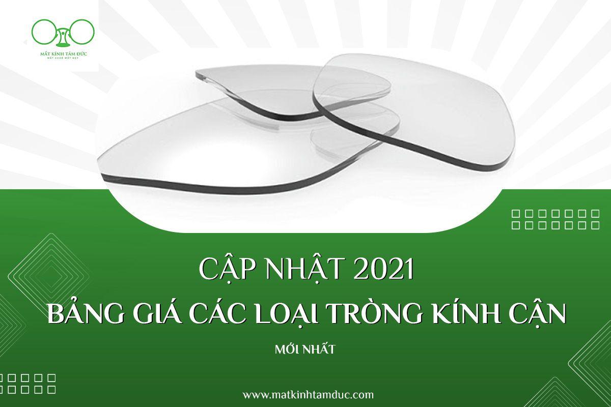 Cập nhật bảng giá các loại tròng kính cận mới nhất 2021